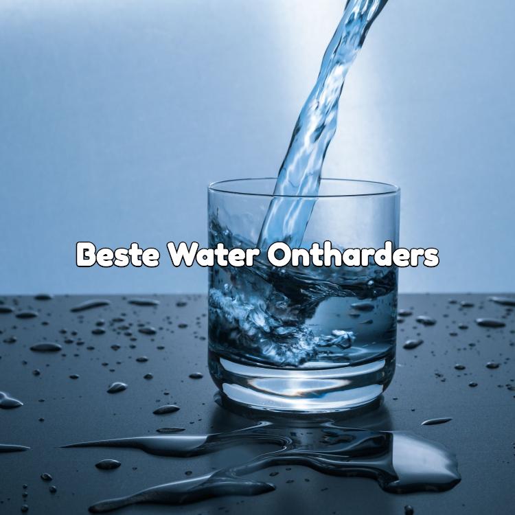 beste waterontharders